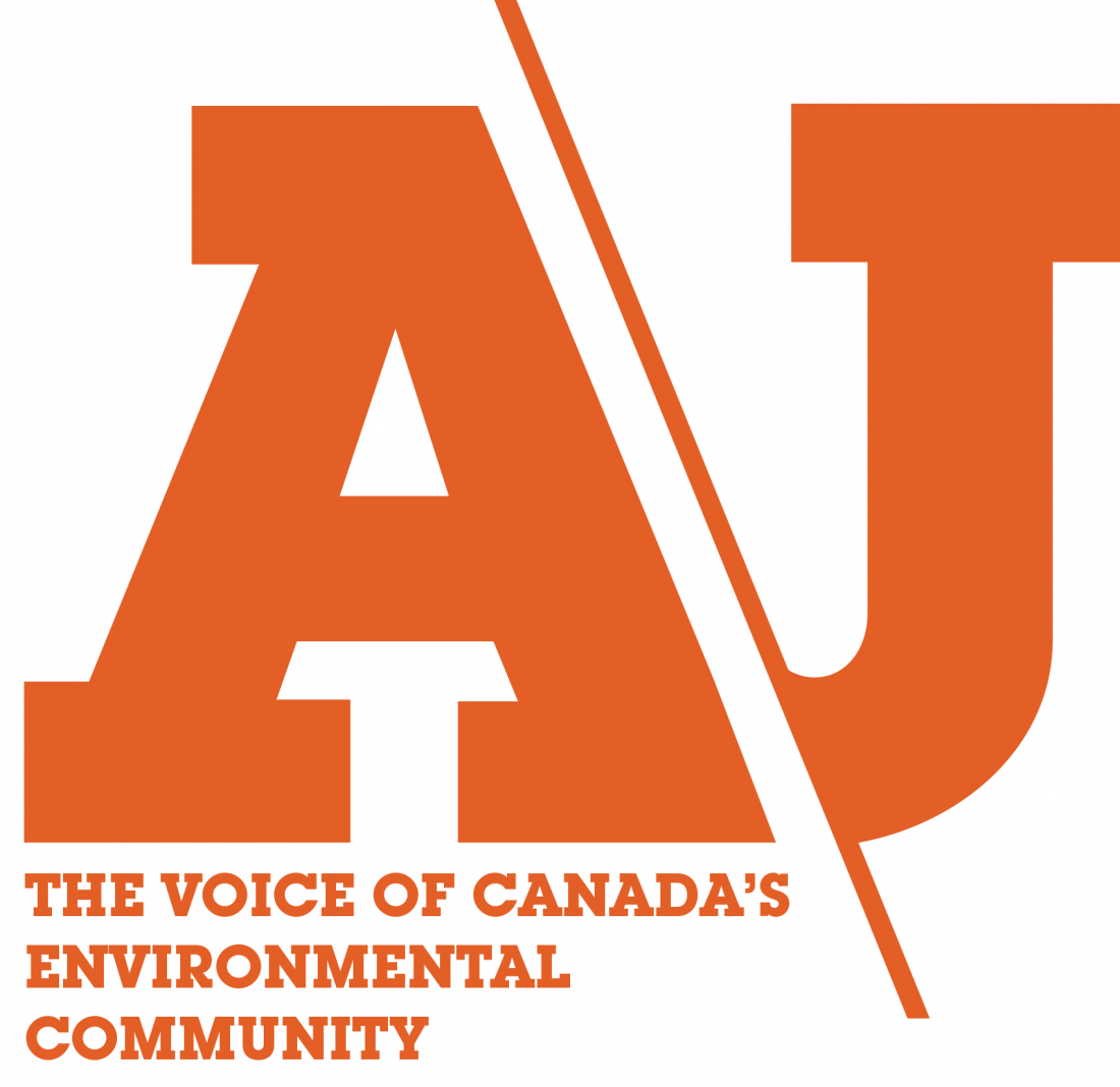 A/J the voice of Canada's environmental community