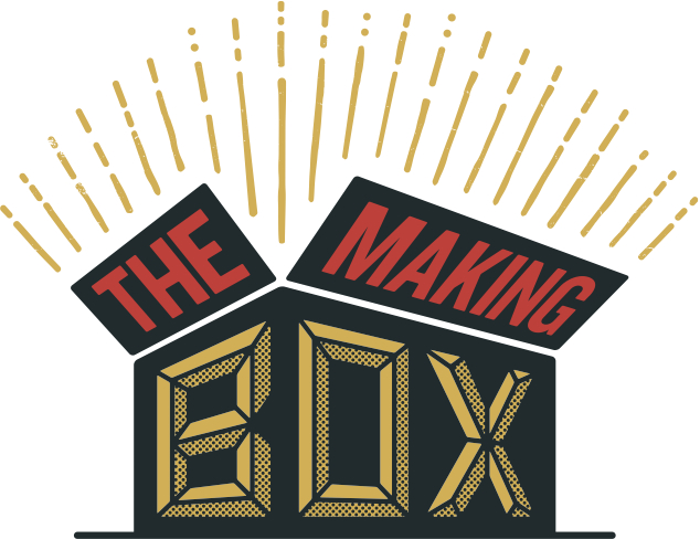 The Making Box