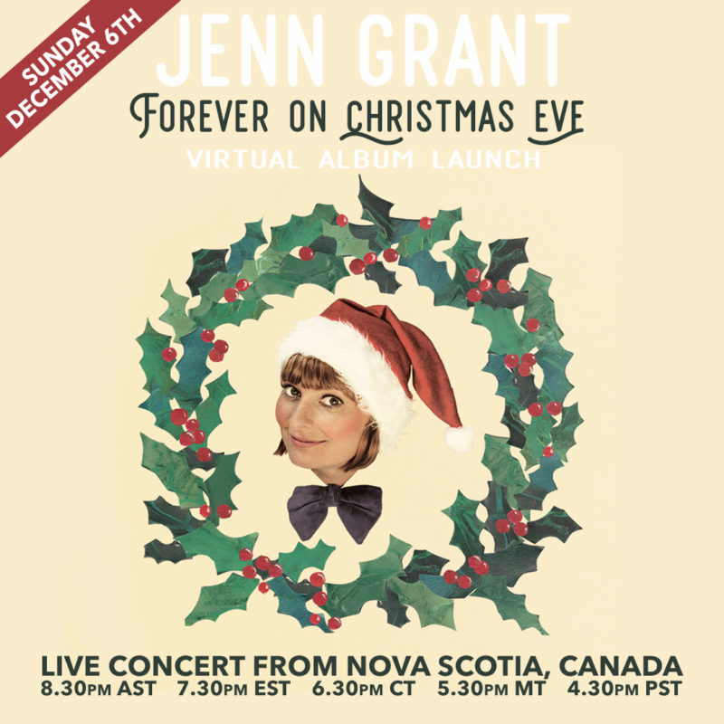 Jenn Grant Live concert from Halifax. December 6th. 7:30 EST