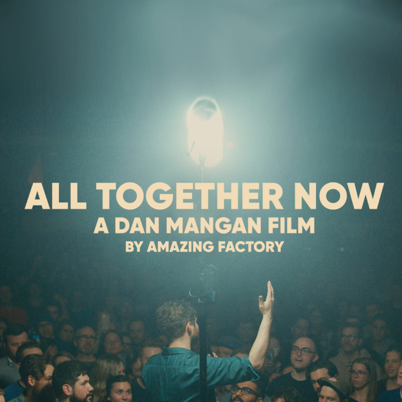 All Together Now Dan Mangan Film
